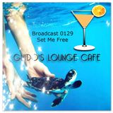 Guido's Lounge Cafe Broadcast 0129 Set Me Free (20140822)