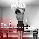 Zac F - Musique Sensuelle Vol 3
