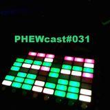 PHEWcast #031