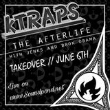 The Afterlife - June 6th - kTraps Takeover @ soundpond.net