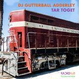 DJ Gutterball Adderley tar toget