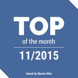 Musical Decadence - Top 10 of November 2015 (Mixed by Maxim Kiko)