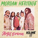 Artist Driven Vol. 17 - Morgan Heritage (Part 1)