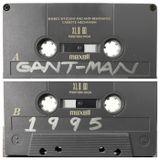 Gant-Man 1995 Ghetto House Mixtape (Cassette Transfer)