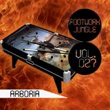 Arboria - Footwork Jungle Mix Series Volume 027