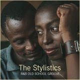 "R&B SLOW JAM - ""The Stylistics, R&B Old School Groove"""