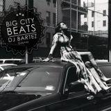 DJ BARTEZ - BIG CITY BEATS