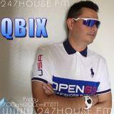 DJ QBIX LIVE@ 247HOUSE.FM DJK#264 pt.1 house 6-24-2016