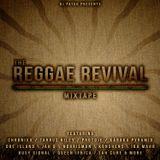 DJ Patuu Presents The Reggae Revival Mixtape