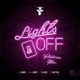 Dj Eazy - Lights Off (Valentines Edition)