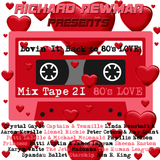 Lovin' It! Back to 80's LOVE! Mix Tape 21