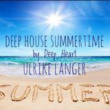 Deep House Summertime by Deep Heart Ulrike Langer♥