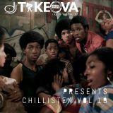 Dj Takeova Presents Chillisten Vol 19
