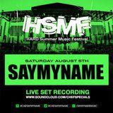 SAYMYNAME - Live @ Hard Summer 2017