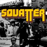 SQUATTER 06