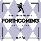 Pogo House Records - Forthcoming 003 (July 2018)