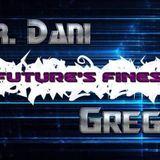 Mr.Dani X Gregg Future's Finest Episode 2