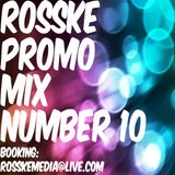 ROSSKE PROMO MIX NUMBER 10