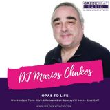 DJ Mario Chakos 'Opas To Life' playing the best in Greek and a sprinkling of English