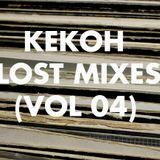 Kekoh - Lost Mixes (Vol 4)