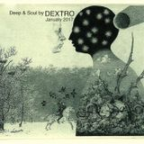 Deep & Soul By DEXTRO 11 January 2017