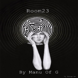 Room23 (Live Set)  by Manu Of G