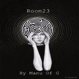 Room23 (Live Set)  by Manu Of G