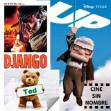 CINE SIN NOMBRE #1  SE01E01 -  TED/DJANGO(1966)/UP
