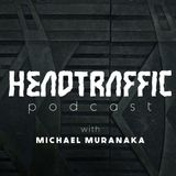 Headtraffic Podcast Episode 1: Just Do It!