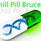 CHILL-PILL@BRUCE_G_WORK IN PRGRESS