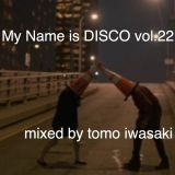My Name is DISCO vol.22