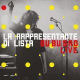 "Riascolta La Rappresentante di Lista a Riserva Indie per presentare ""Bu Bu Sad live"""
