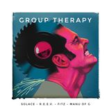 Group Therapy with Solace, R.E.E.V., Fitz & Manu