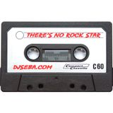 Dj Seba - THERE'S NO ROCK STAR