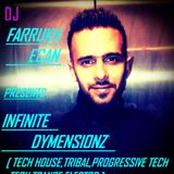Farrukh Ecan live in the mix @ INFINITE DYMENSIONZ EP - 5 (Tribal funk) nov 2013