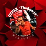 05 DEREK TheBandit's Mixed Bag - December 2019