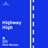 Highway High: E19 by Nico Morano