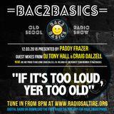 Bac2Basics with Paddy Frazer, Craig Dalzell & Tony Hall 12.03.2016.