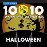 Soundwaves 10@10 #248: Halloween!