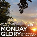 Monday Glory #89