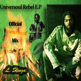 Chaddy Royal - The Universoul Rebel E.P Official Promo Mix By Culture Drop Works