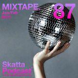 SkattaPodcast 87 MIXTAPE. Jan/Feb 2017
