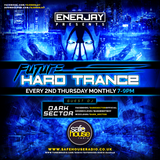 The Future of Hard Trance | 008 | EnerJay & Dark Sector