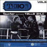 Techno Club Vol. 6 - Taucher Battles Talla 2XLC (Mixed By Taucher)