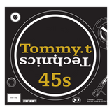 TommyT 1210s & 45s