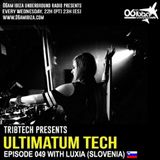 UTP049 - Ultimatum Tech Podcast with Luxia