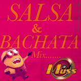 SALSA Y BACHATA MIX - DJ MUSS