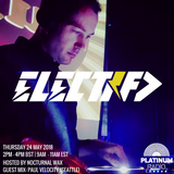 The Electrified Broadcast 033 with Nocturnal Wax & Paul Velocity (Thursday 24 May 2018 @ 2pm)