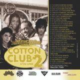 COTTON CLUB Pt. 2