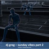 Sunday Vibes Part 2, My best of Melodic House